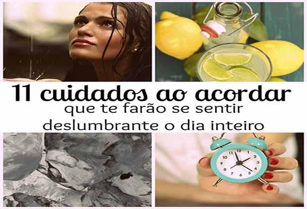 11_cuidados_acordar_dislumbrante