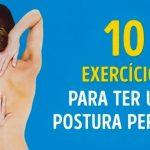 10 Exercícios para ter uma postura e uma silhueta perfeita!