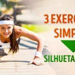 Com estes 3 exercícios simples vais ficar com um corpo invejável em pouco tempo!